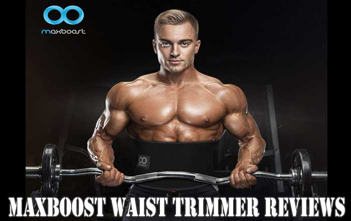 Maxboost Waist Trimmer Reviews