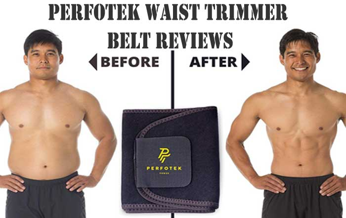 Perfotek Waist Trimmer Belt Reviews